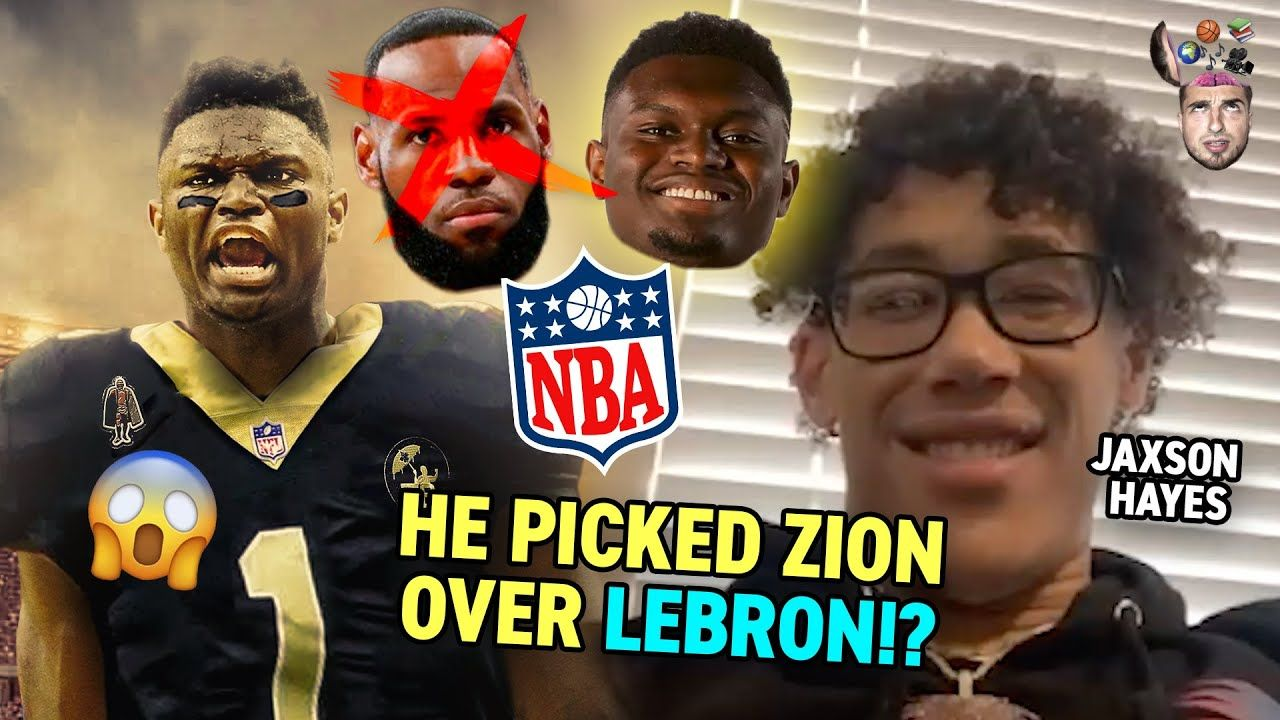 "Zion Over LEBRON!? Jaxson Hayes Puts NBA Stars Into The NFL! ""Lonzo Would Have The Most Touchdowns."""