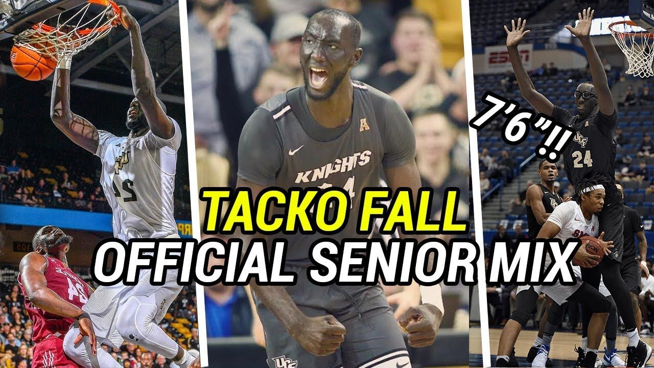 "7'6"" Tacko Fall OFFICIAL SENIOR MIX! UCF Senior Is LEAGUE BOUND 🔥"