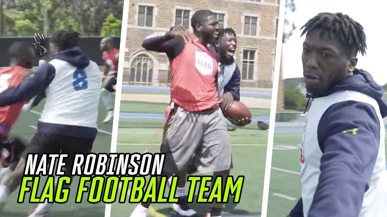 """This Was My First Love."" Nate Robinson Is Building A MONSTER Flag Football Team 😳"